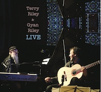 Terry Riley & Gyan Riley LIVE